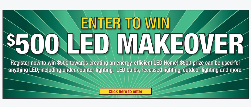 $500 LED Makover – Enter To Win
