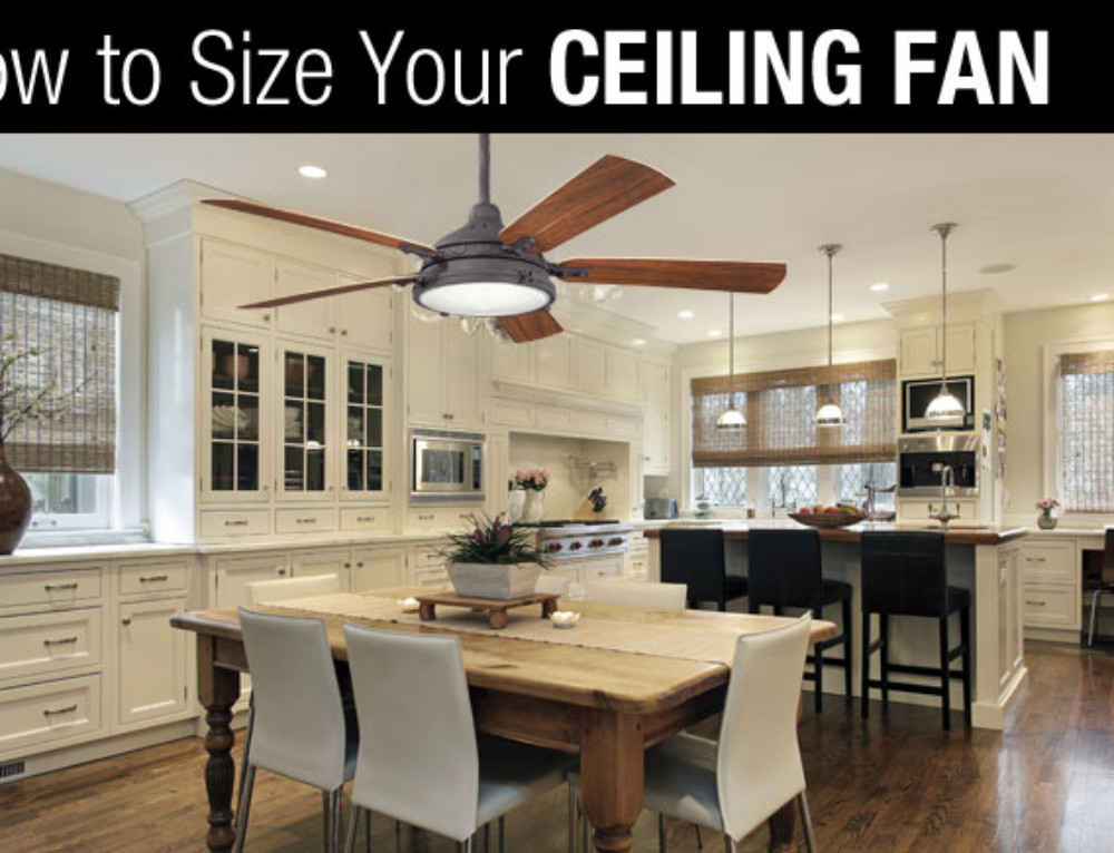 How to Size Your Ceiling Fan